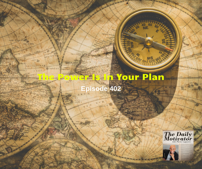 The Power Is In Your Plan. Episode #402