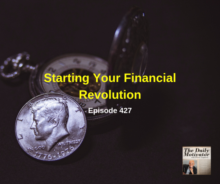 Starting Your Financial Revolution. Episode #427