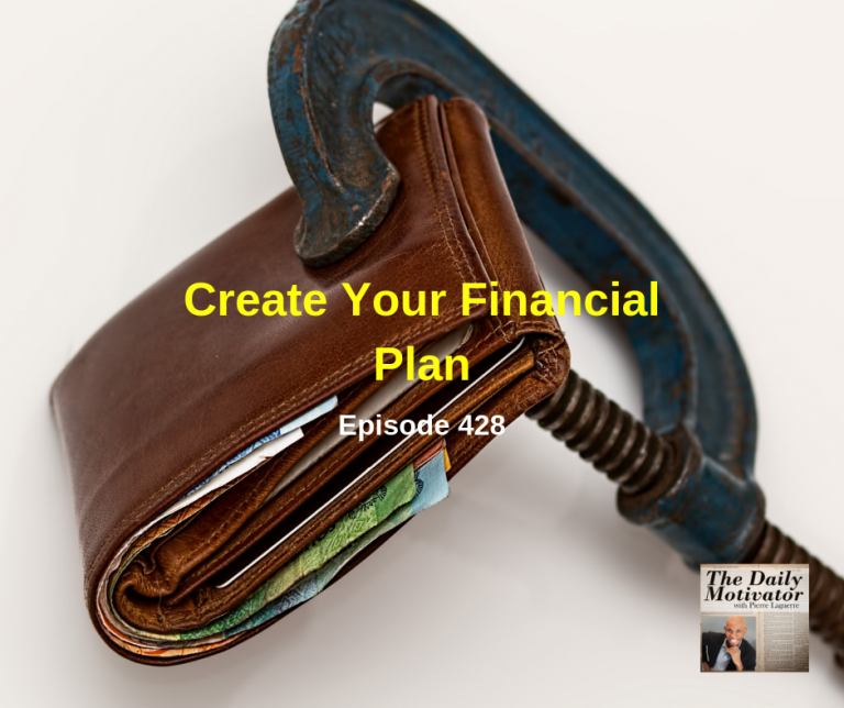 Create Your Financial Plan. Episode #428
