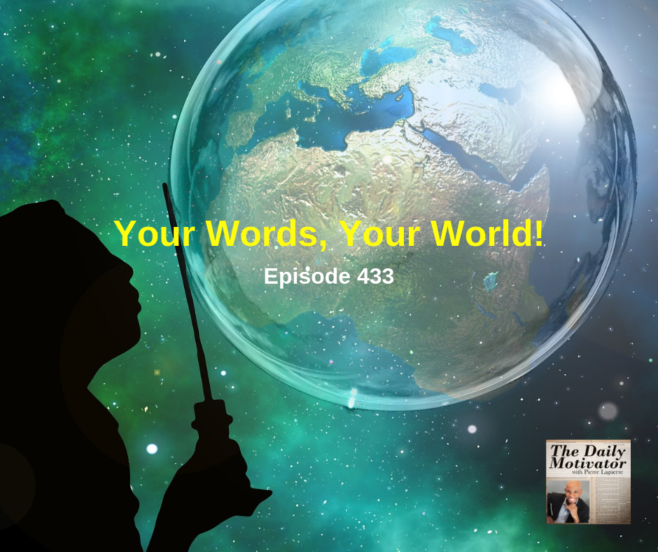 Your Words, Your World! Episode #433