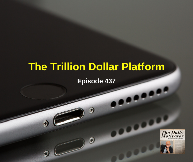 This Trillion Dollar Platform.  Episode #437